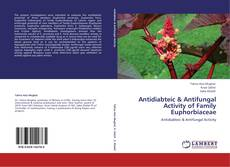 Copertina di Antidiabteic & Antifungal Activity of Family Euphorbiaceae