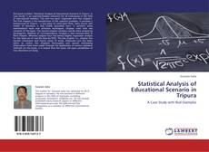 Bookcover of Statistical Analysis of Educational Scenario in Tripura
