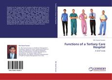 Обложка Functions of a Tertiary Care Hospital