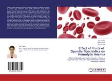 Borítókép a  Effect of fruits of   Opuntia ficus indica on  Hemolytic Anemia - hoz
