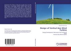 Design of Vertical Axis Wind Turbine kitap kapağı
