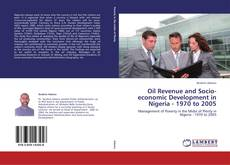 Bookcover of Oil Revenue and Socio-economic Development in Nigeria - 1970 to 2005