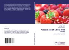 Bookcover of Assessment of Edible Wild Fruits