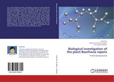 Couverture de Biological investigation of the plant Boerhavia repens