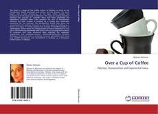 Bookcover of Over a Cup of Coffee