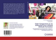 Bookcover of Color Congruence as an Influential Cue in Brand Attitude Formation