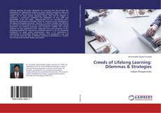 Bookcover of Creeds of Lifelong Learning: Dilemmas & Strategies
