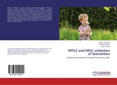 Bookcover of HPTLC and HPLC validation of biomarkers