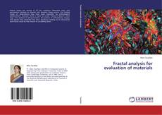 Fractal analysis for evaluation of materials的封面