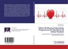 Portada del libro de Effect Of Physical Education Programme On Students Of Utttar Pradesh