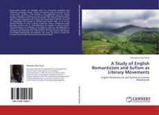 Capa do livro de A Study of English Romanticism and Sufism as Literary Movements