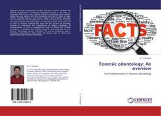 Bookcover of Forensic odontology: An overview