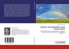 Bookcover of Dream: A longitudinal case study report