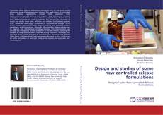 Buchcover von Design and studies of some new controlled-release formulations