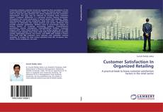 Couverture de Customer Satisfaction In Organized Retailing