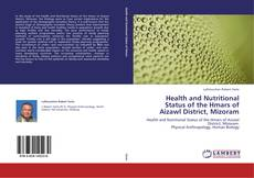 Bookcover of Health and Nutritional Status of the Hmars of Aizawl District, Mizoram