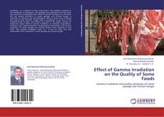 Portada del libro de Effect of Gamma Irradiation on the Quality of Some Foods