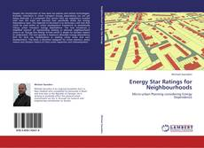 Bookcover of Energy Star Ratings for Neighbourhoods