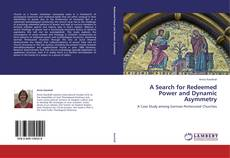 Buchcover von A Search for Redeemed Power and Dynamic Asymmetry