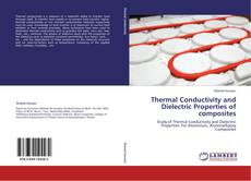 Capa do livro de Thermal Conductivity and Dielectric Properties of composites