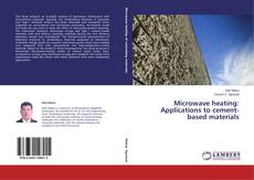 Buchcover von Microwave heating: Applications to cement-based materials