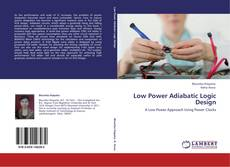 Couverture de Low Power Adiabatic Logic Design