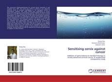 Portada del libro de Sensitising cervix against cancer