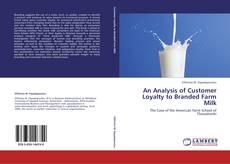 Copertina di An Analysis of Customer Loyalty to Branded Farm Milk