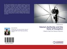 Copertina di 'Ulama's Authority and the State of Exception