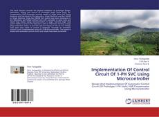 Bookcover of Implementation Of Control Circuit Of 1-PH SVC Using Microcontroller