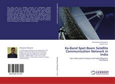 Bookcover of Ka-Band Spot Beam Satellite Communication Network in India