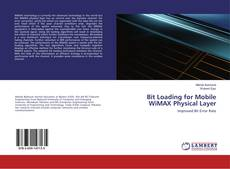 Bookcover of Bit Loading for Mobile WiMAX Physical Layer