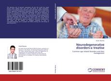 Neurodegenerative disorders-a treatise的封面
