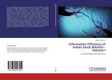 Buchcover von Information Efficiency of Indian Stock Markets - Volume I