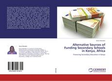 Couverture de Alternative Sources of Funding Secondary Schools in Kenya, Africa