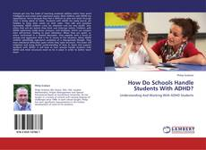 Couverture de How Do Schools Handle Students With ADHD?