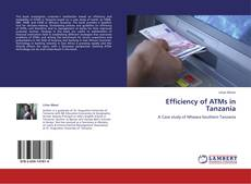 Bookcover of Efficiency of ATMs in Tanzania