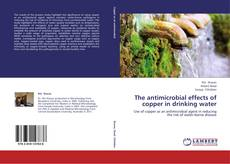 Couverture de The antimicrobial effects of copper in drinking water