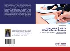 Обложка Note-taking: A Key to Listening Comprehension