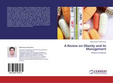 Bookcover of A  Review on Obesity and its Management