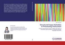 Portada del libro de Structured Input Activities in Processing Instruction
