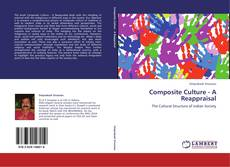 Bookcover of Composite Culture  - A Reappraisal