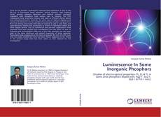 Capa do livro de Luminescence In Some Inorganic Phosphors