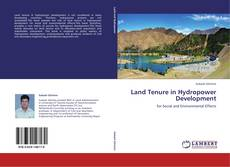 Bookcover of Land Tenure in Hydropower Development