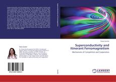 Superconductivity and Itinerant Ferromagnetism kitap kapağı