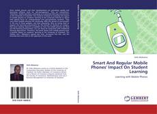 Buchcover von Smart And Regular Mobile Phones' Impact On Student Learning