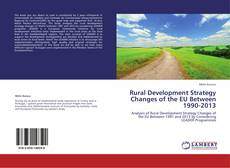 Portada del libro de Rural Development Strategy Changes of the EU Between 1990-2013