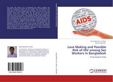 Capa do livro de Love Making and Possible Risk of HIV among Sex Workers in Bangladesh