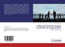 Capa do livro de Effect of Fuel Price Increase on private car usage pattern