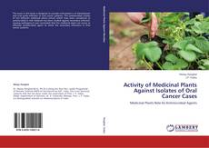 Capa do livro de Activity of Medicinal Plants Against Isolates of Oral Cancer Cases
